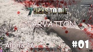 7 Days To Die Alpha 16 Starvation 1 Самый хардкорный мод