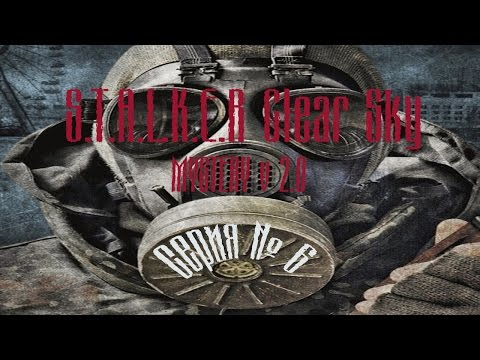 S.T.A.L.K.E.R Clear Sky MYSTERY v.2.0-Серия 6-Кордон.
