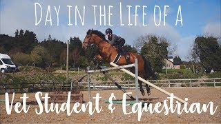 DAY IN THE LIFE OF A VET STUDENT AND EQUESTRIAN