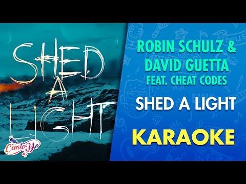 Robin Schulz & David Guetta - Shed A Light ft. Cheat Codes (Karaoke) | CantoYo