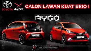 New Toyota AYGO 2019 | Calon Lawan Kuat Brio & Picanto