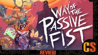 WAY OF THE PASSIVE FIST - PS4 REVIEW