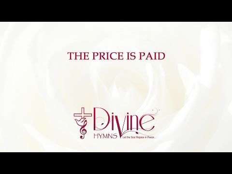 The Price Is Paid Come Let Us Enter In