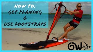 Learn to use the Footstraps & get Planing