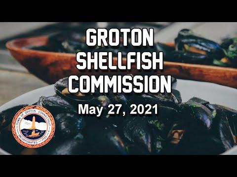 Groton Shellfish Commission 5/27/21