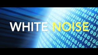 WHITE NOISE - ONE HOUR - Calm Your Mind, Sleep Better, Relax, Focus