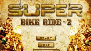 Super Bike Ride 2 Walkthrough