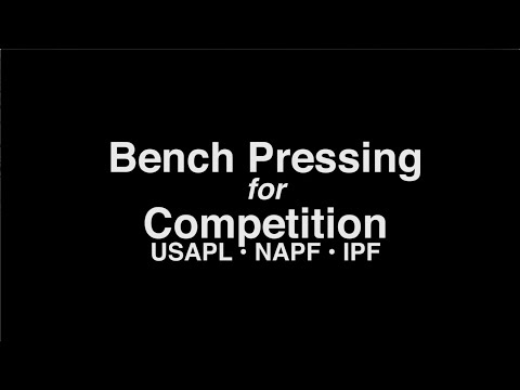 how-to-bench-press-for-usapl,-napf-and-ipf-competitions