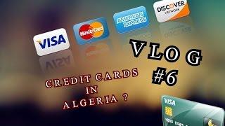 VLOG #6 : Acheter des RP en Algérie ? WORTH ? CARTES DE CREDIT DISPO ?