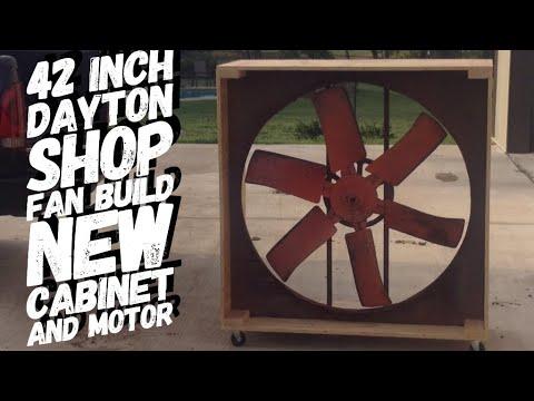 big shop fan build 42 dayton