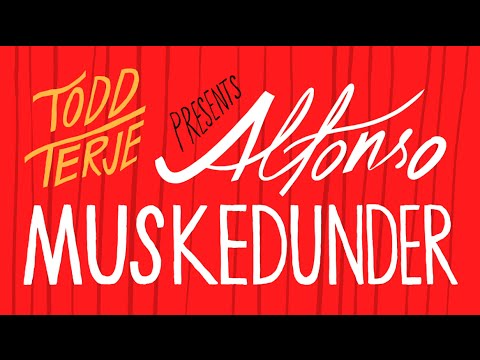 TODD TERJE - Alfonso Muskedunder (official video)