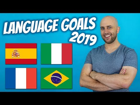 Language Learning Goals 2019 - French, Portuguese, Spanish, Italian