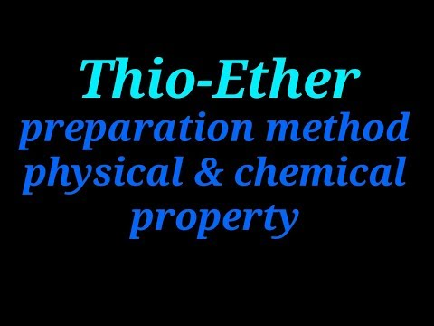 Thioether , Preparation Method, Physical And Chemical Property | Organic Chemistry