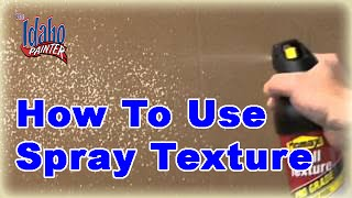Patching a Hole in a Wall and Using Spray Texture.  Tips Using Homax spray texture.