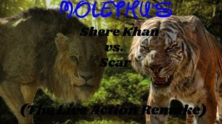 Shere Khan vs. Scar (The Live Action Remake): Part 2