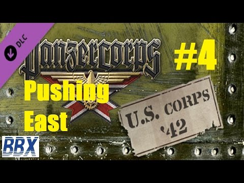 Panzer Corps US Corps 42 - #4 Pushing East