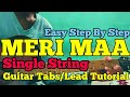 MERI MAA - SINGLE STRING ( Taare  Zameen Par ) || Easy Guitar Lesson