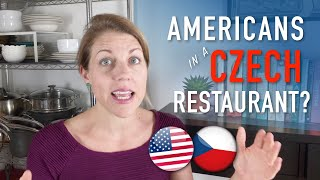 AMERICANS IN CZECH RESTAURANTS  How to survive and how to enjoy the experience like a true Czech!