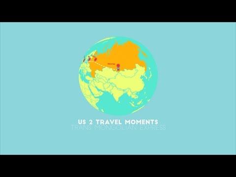 Us 2 Travel Moments - Trans Mongolian Express