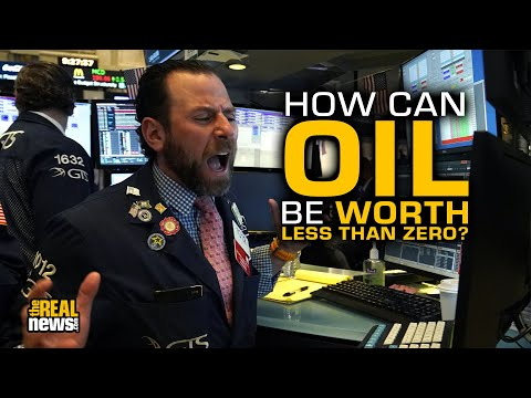How Can Oil Be Worth Less Than Zero?