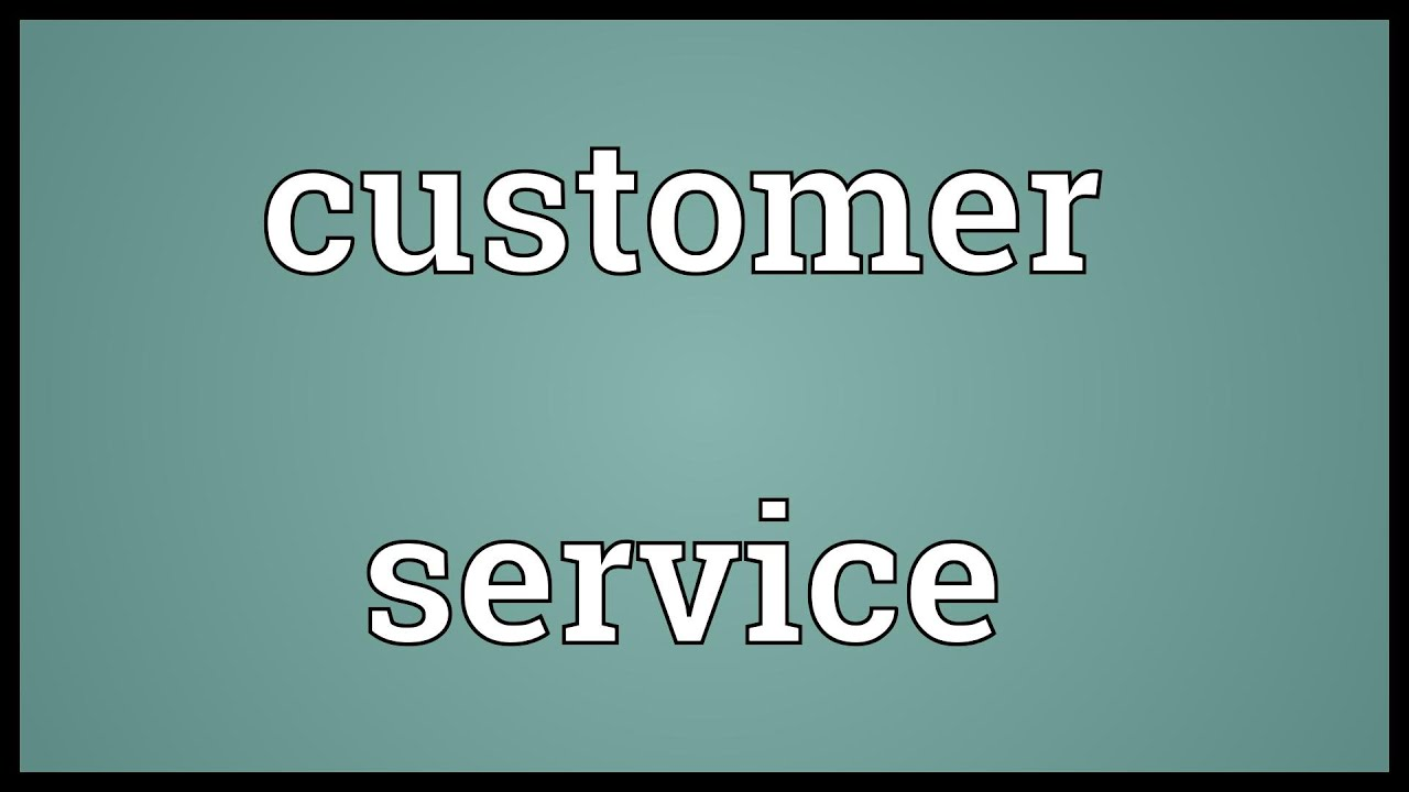 Customer Service Meaning