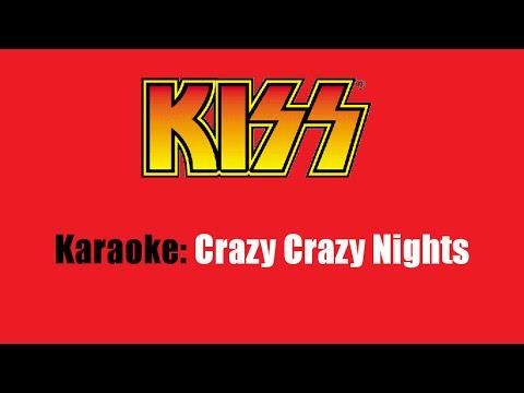 Karaoke: Kiss / Crazy Crazy Nights