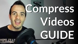 GUIDE: How to compress a video to make it smaller