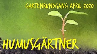 Gartenrundgang April 2020