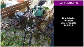 Blank Beim Letzten Wallerangeln In 2019 - Fishing Point