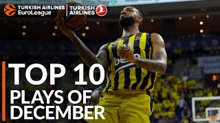 Turkish Airlines EuroLeague, Top 10 Plays of December!
