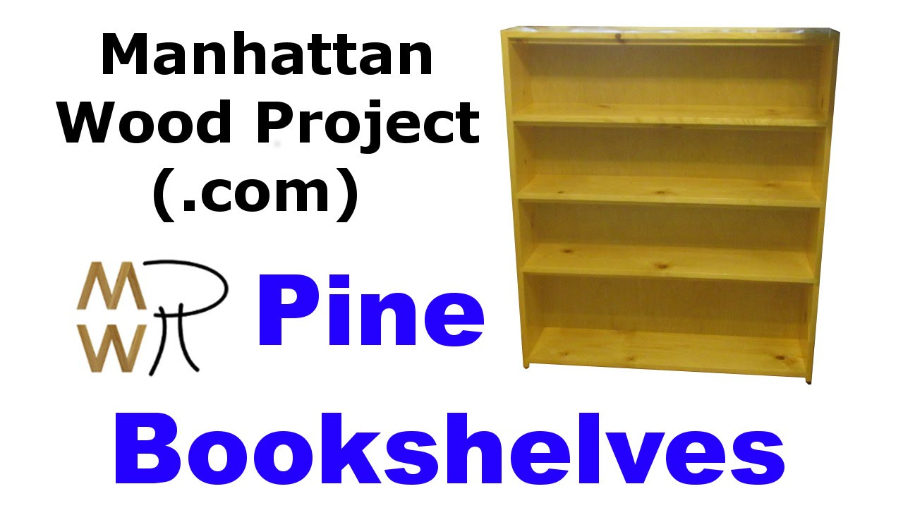 38 pine bookshelves manhattan wood project - Pine Bookshelves
