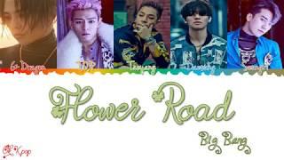 Baixar Big Bang (빅뱅) – Flower Road Color Coded Lyrics (HAN/ROM/ENG) By Ok!Kpop!