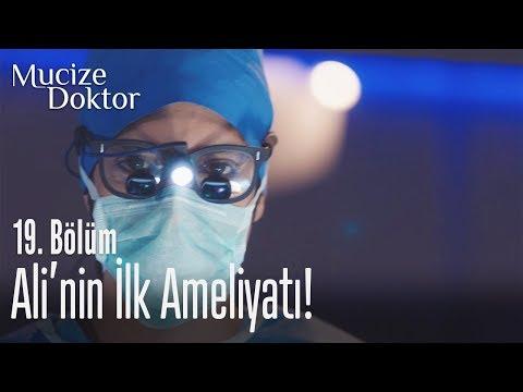 Ali'nin Ilk Ameliyatı! - Mucize Doktor 19. Bölüm