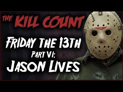Friday the 13th Part VI: Jason Lives (1986) KILL COUNT