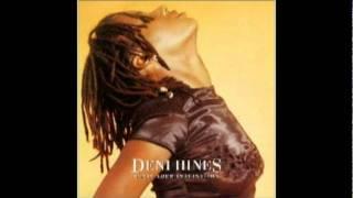 Deni Hines - Dream Your Dream