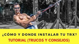 ¿COMO Y DONDE INSTALAR SUSPENSION TRAINER (TRX)? - TUTORIAL
