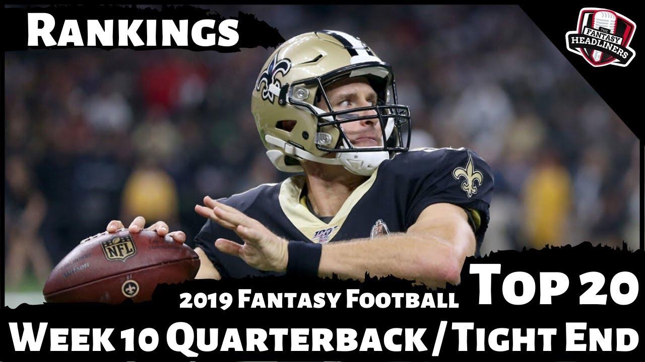 2019 Fantasy Football Rankings Week 10 Quarterback Tight End Rankings Youtube