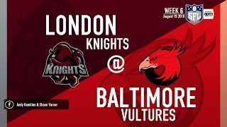 S18 Season: Week 6, London @ Baltimore