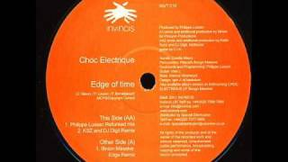 Choc Electrique - Edge Of Time (Illington Massive Edge Remix)