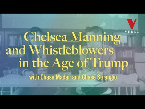 Chelsea Manning and Whistleblowers in the Age of Trump