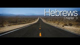 Hebrews 3 DM