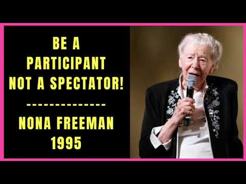 Be a Participant Not a Spectator by Nona Freeman 1995