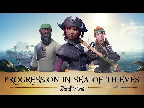 Becoming a Pirate Legend: Progression in Sea of Thieves - Official Walkthrough