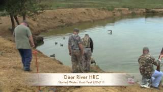 Deer River HRC Hunt Test Started Water 92511