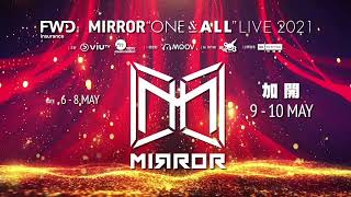 """MIRROR """"ONE & ALL"""" LIVE 2021 記者會"""
