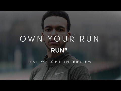 OWN YOUR RUN - KAI WRIGHT EXCLUSIVE