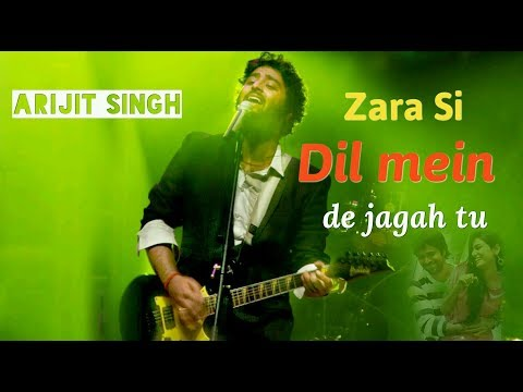 Zara Si dil mein de jagah tu | Arijit Singh live concert