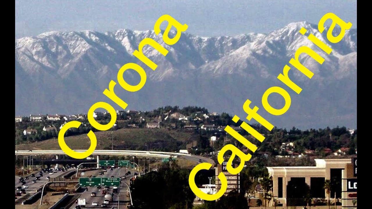 Welcome To Corona California Youtube
