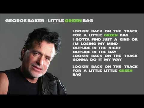 George Baker -  Little green bag (Lyrics Video)