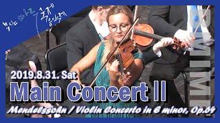 [BMIMF2019] Main Concert2 : Mendelssohn / Violin Concerto in E minor, Op.64' - 8.31